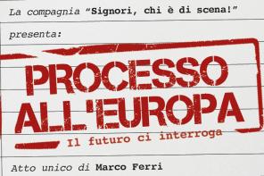 Il futuro dell&#8217;Europa <br> nella pièce di Marco Ferri