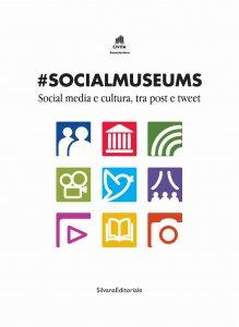 #SocialMuseums: in Italia siamo #inritardo