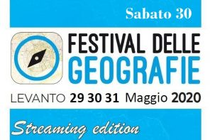 Festival delle Geografie 2020 in streaming. I relatori di sabato 30