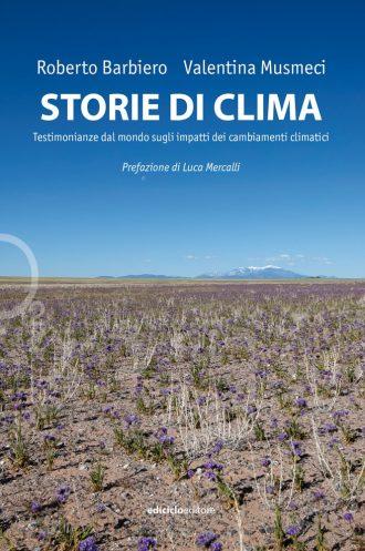 """""""Storie di clima"""" da leggere. Perché nessuno potrà dire domani """"non sapevo""""..."""