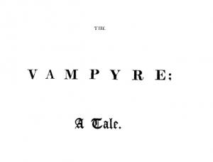 Il primo vampiro della letteratura per una notte di Halloween