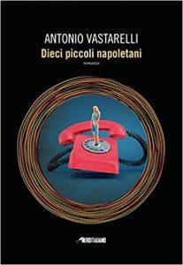 Sono dieci. Sono piccoli. Sono napoletani. Vastarelli vince il premio Troisi.