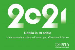 L'Italia in 10 selfie 2021. Un'economia capace di affrontare il futuro